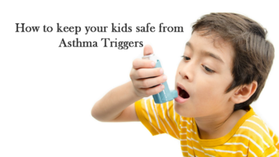 Do not Allow Your Kids to Develop Asthma: Follow these Measures Beforehand
