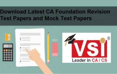 Download Latest CA Foundation Revision Test Papers and Mock Test Papers