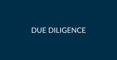 How to Prepare and Carry Out Successful Due Diligence