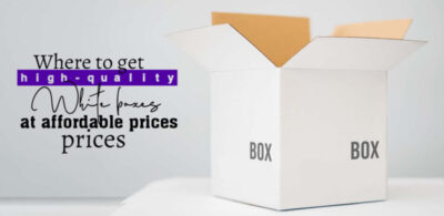 Where to Get High-Quality White boxes at Affordable Prices