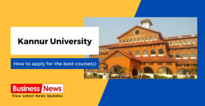 How to apply for the best course(s) in Kannur University?