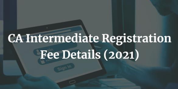 CA-Intermediate-Registration-Fees