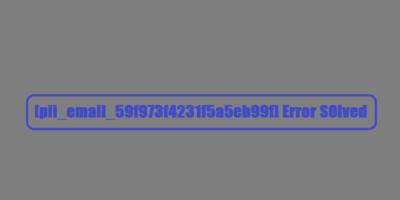 How to Fix Code [pii_email_59f973f4231f5a5eb99f]