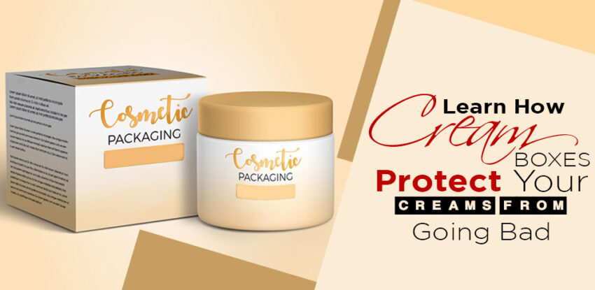 Learn How Cream Boxes Protect Your Creams?