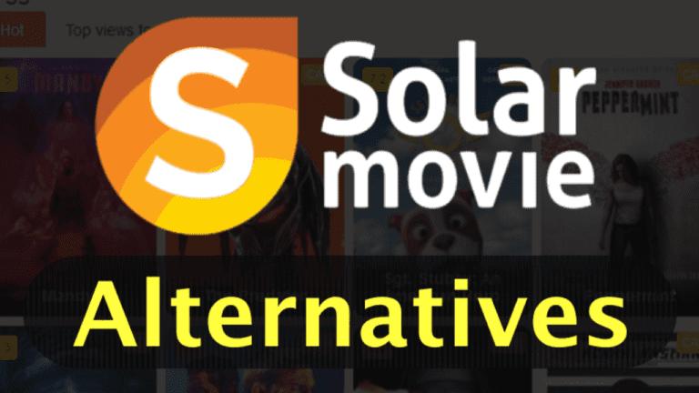 Top 10 SolarMovie Alternatives in 2021